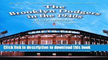 [Popular Books] The Brooklyn Dodgers in the 1940s: How Robinson, MacPhail, Reiser and Rickey