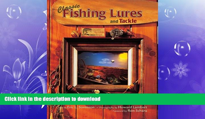 READ  Classic Fishing Lures and Tackle: An Entertaining History of Collectible Fishing Gear FULL