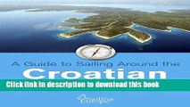 [PDF] A Guide to Sailing Around the Croatian Islands: 20 best Croatian Islands to Sail to (Skipper