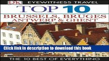 [PDF] Top 10 Brussels, Bruges, Antwerp   Ghent (EYEWITNESS TOP 10 TRAVEL GUIDES) Full Colection
