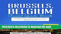 [PDF] Brussels Travel Guide: Brussels, Belgium: Travel Guide Book-A Comprehensive 5-Day Travel