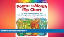 FREE PDF  Poem Of The Month Flip Chart: 12 Joyful Read-Aloud Poems With Skill-Building Lessons and