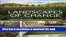[PDF] Landscapes of Change: Innovative Designs for Reinvented Sites Full Colection