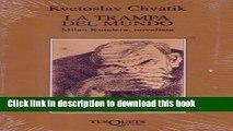 New Book La Trampa Del Mundo: Milan Kundera, Novelista (Spanish Edition)