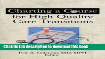 Collection Book Charting A Course For High Quality Care Transitions