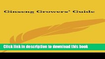 [PDF] Ginseng Growers  Guide Full Colection