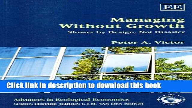 [PDF] Managing Without Growth: Slower by Design, Not Disaster Popular Colection