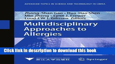 Collection Book Multidisciplinary Approaches to Allergies (Advanced Topics in Science and