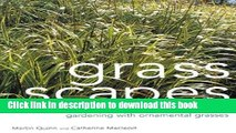 [PDF] Grass Scapes: Gardening with Ornamental Grasses Full Online