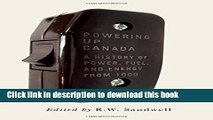 [PDF] Powering Up Canada: The History of Power, Fuel, and Energy from 1600 Full Colection