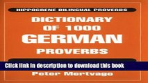 Collection Book Dictionary of 1000 German Proverbs (Hippocrene Bilingual Proverbs)