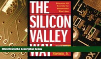 Big Deals  The Silicon Valley Way, Second Edition: Discover 45 Secrets for Successful Start-Ups