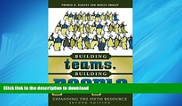 FAVORIT BOOK Building Teams, Building People : Expanding the Fifth Resource Second Edition FREE