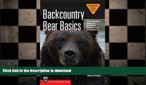 READ  Backcountry Bear Basics: The Definitive Guide to Avoiding Unpleasant Encounters