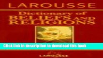 Collection Book Larousse Dictionary of Beliefs and Religions