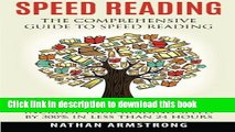 New Book Speed Reading: The Comprehensive Guide To Speed Reading - Increase Your Reading Speed By