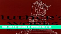 New Book Luther s Works Lectures on Titus, Philemon, Hebrews (Luther s Works)