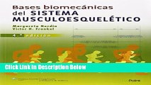 Ebook Bases biomecánicas del sistema musculoesquelético (Spanish Edition) Full Online