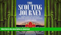 READ  The Scouting Journey: Guiding Scouts to challenge, adventure and achievement FULL ONLINE