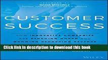 [PDF] Customer Success: How Innovative Companies Are Reducing Churn and Growing Recurring Revenue
