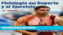 [PDF] Fisiologia del Deporte y el Ejercicio/Physiology of Sport and Exercise 5th Edition Spanish