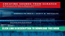 [Free Read] Creating Sounds from Scratch: A Practical Guide to Music Synthesis for Producers and