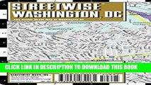 Read Now Streetwise Washington DC Map - Laminated City Center Street Map of Washington, DC