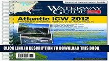 Read Now Dozier s Waterway Guide Atlantic ICW 2012 (Waterway Guide. Intracoastal Waterway Edition)