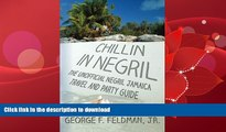READ BOOK  Chillin in  Negril: The Unofficial  Negril Jamaica Travel and Party Guide (Twisted