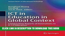 Read Now ICT in Education in Global Context: Comparative Reports of Innovations in K-12 Education