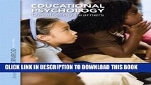 Read Now Educational Psychology: Developing Learners, Loose Leaf Version Plus NEW MyEducationLab