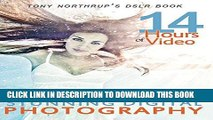Best Seller Tony Northrup s DSLR Book: How to Create Stunning Digital Photography Free Read