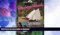 READ BOOK  2011-2012 Sailors Guide to the Windward Islands: Martinique to Grenada (Sailor s