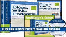 Read Now Blogs, Wikis, Podcasts and Other Powerful Web Tools for Classrooms: A Multimedia Kit for