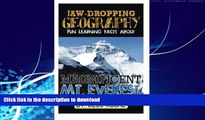 READ  Jaw-Dropping Geography: Fun Learning Facts About Magnificent Mount Everest: Illustrated Fun