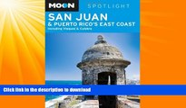 READ  Moon Spotlight San Juan   Puerto Rico s East Coast: Including Vieques   Culebra FULL ONLINE