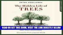 [READ] EBOOK The Hidden Life of Trees: What They Feel, How They Communicate - Discoveries from a
