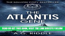[DOWNLOAD] PDF The Atlantis Gene: A Thriller (The Origin Mystery, Book 1) Collection BEST SELLER