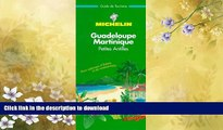 EBOOK ONLINE  Michelin THE GREEN GUIDE Antilles Guadeloupe/Martinique, 1e  BOOK ONLINE