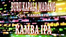 KAMBA IPA - BURU KAPALA MADANG