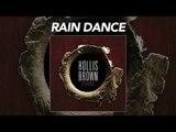 "Hollis Brown - ""Rain Dance"" feat. Bo Diddley"