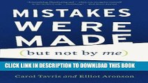[FREE] EBOOK Mistakes Were Made (but Not by Me): Why We Justify Foolish Beliefs, Bad Decisions,