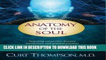 [READ] EBOOK Anatomy of the Soul: Surprising Connections between Neuroscience and Spiritual