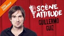 GUILLERMO GUIZ - Scène Attitude