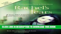 [BOOK] PDF Rachel s Tears: 10th Anniversary Edition: The Spiritual Journey of Columbine Martyr