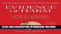 Ebook Evidence of Harm: Mercury in Vaccines and the Autism Epidemic: A Medical Controversy Free Read