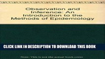 Best Seller Observation and Inference: An Introduction to the Methods of Epidemiology Free Read