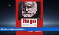 READ book  Hugo: The Strange Life and Visions  of Victor Hugo  FREE BOOOK ONLINE