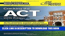 Best Seller Cracking the ACT with 6 Practice Tests, 2015 Edition (College Test Preparation) Free