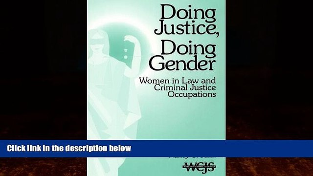 Books to Read  Doing Justice, Doing Gender: Women in Law and Criminal Justice Occupations (Women